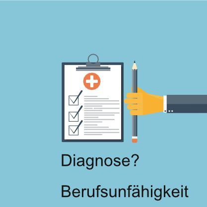 Diagnose, Berufsunfähig